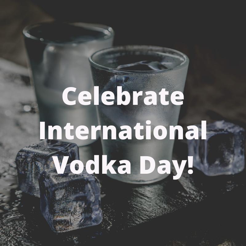 celebrate international vodka day